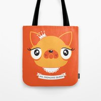 Ms. Frenchie Queen Tote Bag