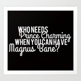 Prince Charming - Magnus Bane Art Print