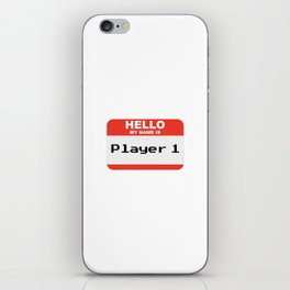Hello my name is Player 1 iPhone Skin