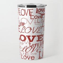 Love, love, love! Travel Mug