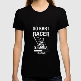 Go Kart Go Kart Cart Driving Race track T-shirt