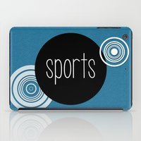 sports iPad Cases featuring SPORTS by VIAINA DESIGN