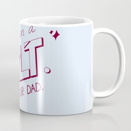 you're in a cult. call your dad. (MFM) Coffee Mug