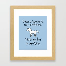 Time To Be A Unicorn Framed Art Print