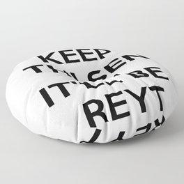 Keep Thi Sen Calm It'll Be Reyt Floor Pillow