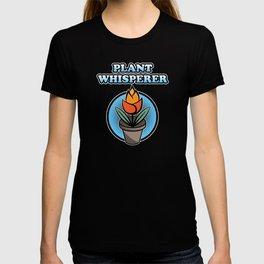 Plant Whisperer Hobby Leisure gardening gardener T-shirt