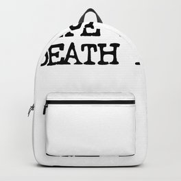 Life is Short Quote Backpack