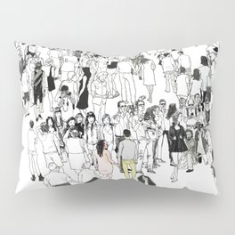 All We Have Is Now Pillow Sham