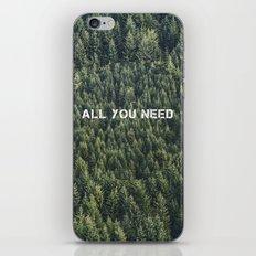 all you need iPhone Skin