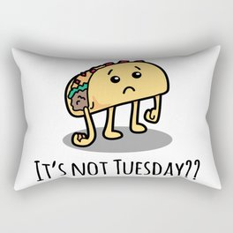 Not Taco Tuesday Rectangular Pillow