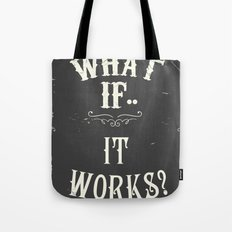 What if..it works? Chalkboard Tote Bag