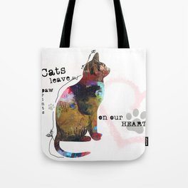 Cats Leave Paw Prints On Our Heart by Michel Keck Tote Bag