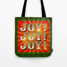 Joy! Joy! Joy! Tote Bag