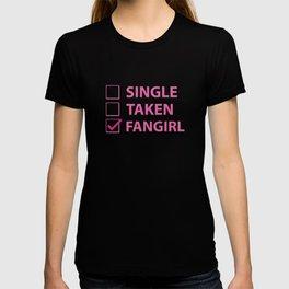 Single Taken Fangirl T-shirt