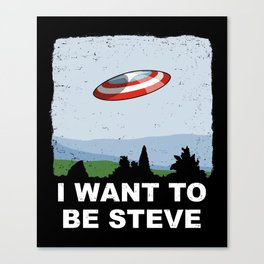 I Want To Be Steve Canvas Print
