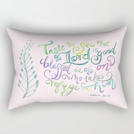 The Lord is Good - Psalm 34:8 Rectangular Pillow