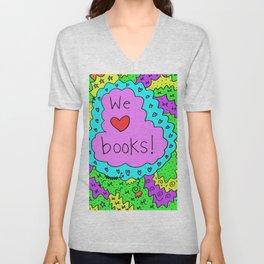 We love books! Unisex V-Neck