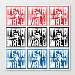 AMERICA : Ronald Regan : Tear Down This Wall Canvas Print