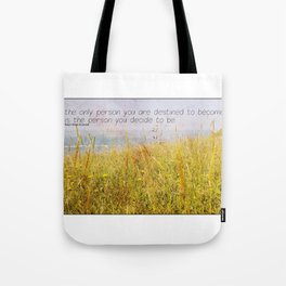 The Only Person Tote Bag