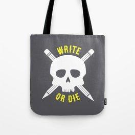 Write or Die -  Skull and Pencil Bones Tote Bag