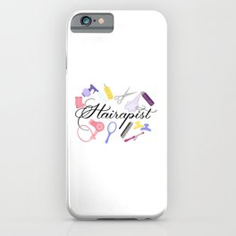 Hairapist Hairdresser Hair Stylist Barber Design iPhone Case
