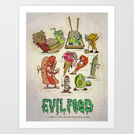 EVIL FOOD$ Art Print
