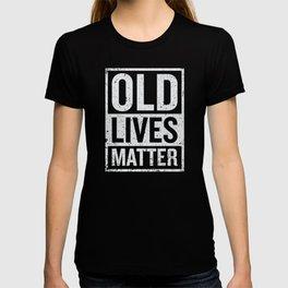 Old Grandparents Lives Matter Elderly T-shirt