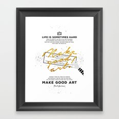 Make Good Art - Neil Gaiman Framed Art Print
