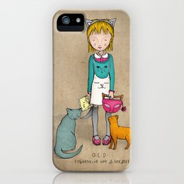 OCD - Obsessive Cat Disorder - Crazy Cat Lady iPhone Case