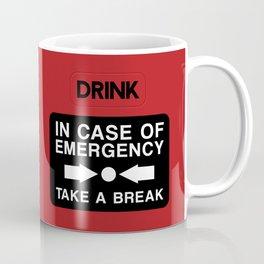 In Case of Emergency... Coffee Mug