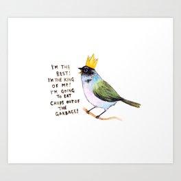 trash bird self affirmations Art Print