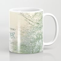 not all who wander are lost Mugs featuring Not all who wander are lost by SUNLIGHT STUDIOS  Monika Strigel