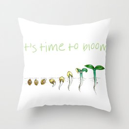 It's Time to Bloom! Throw Pillow