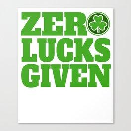 Zero Lucks Given St Patricks Day Shamrock Womens Design Canvas Print