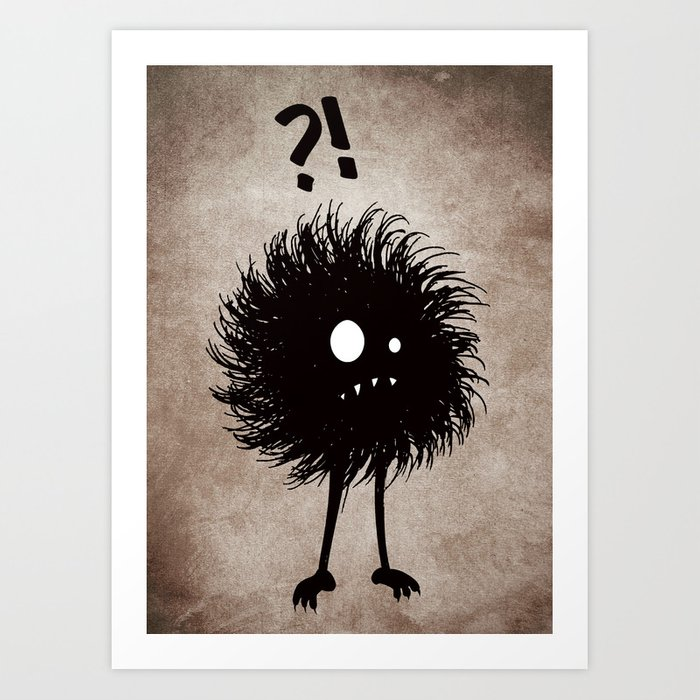 Evil Bug Wondering Art Print