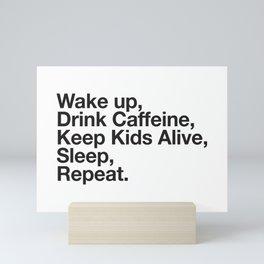 Keep them Alive. Mini Art Print