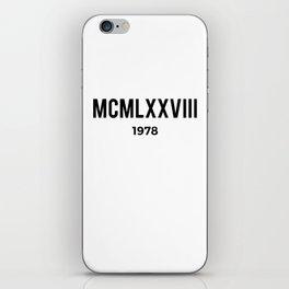 MCMLXXVIII | 1978 Birthday Shirt iPhone Skin