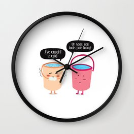 You looks pale Wall Clock