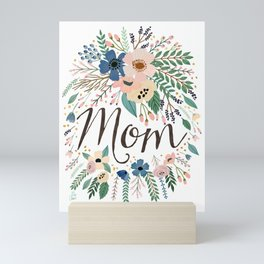Mom typography with flowers Mini Art Print