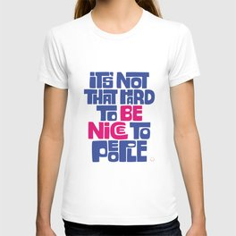 Be Nice to People-Alternative T-shirt