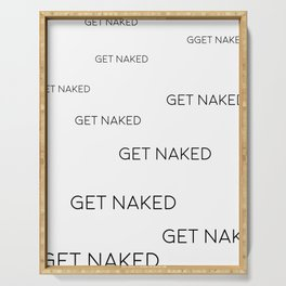 Get Naked Print, Bathroom Decor, Bathroom Poster, Get Naked Quote Serving Tray