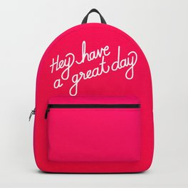 Hey have a great day   [gradient] Backpack
