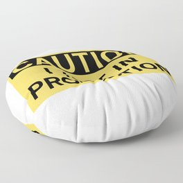 Caution I Test In Production Floor Pillow