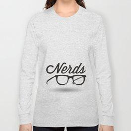 Get your nerd on Long Sleeve T-shirt