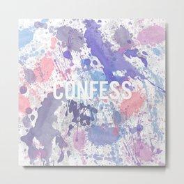 Confess - inverted Metal Print