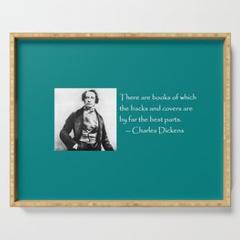 Charles Dickens literary quote / coffee mug Serving Tray