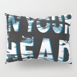 In Your Head Pillow Sham