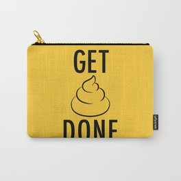 Get Shit Done Carry-All Pouch