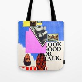 Look Good Or Talk Tote Bag
