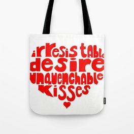Irresistable Desire Tote Bag